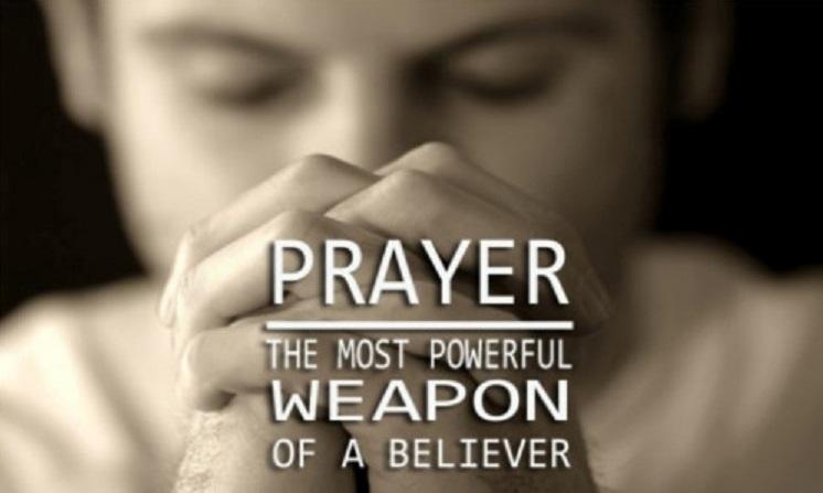Prayer: A Powerful Weapon