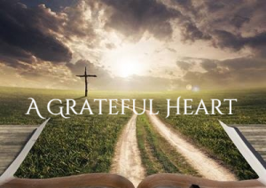 Simple Tips to Develop and Nurture a Grateful Heart
