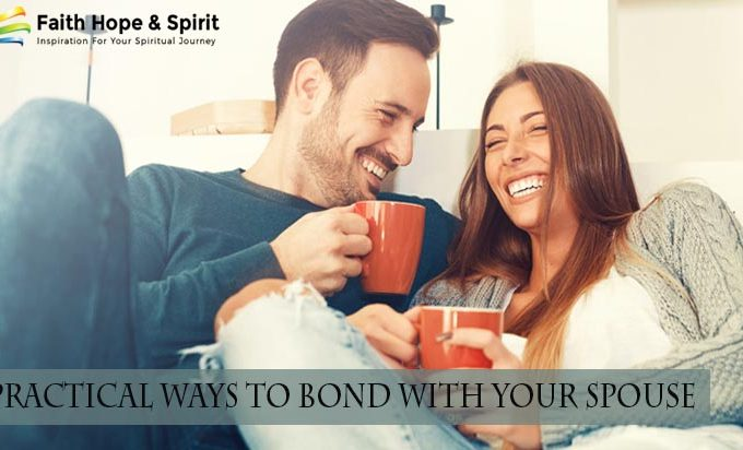 3 Practical Ways to Bond With Your Spouse