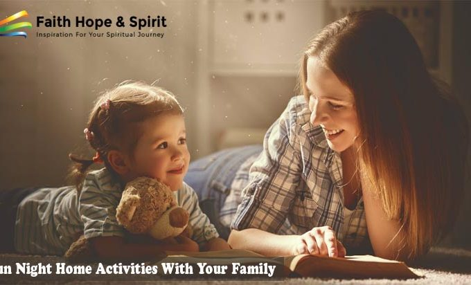 4 Fun Night Home Activities With Your Family