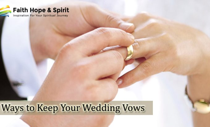 7 Ways to Keep Your Wedding Vows