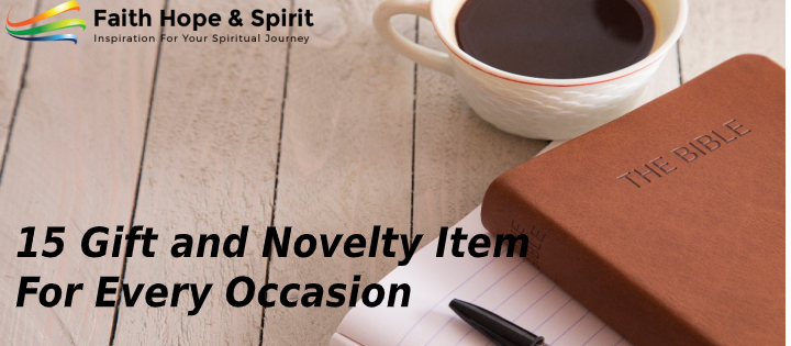 15 Gift and Novelty Item For Every Occasion
