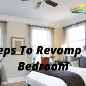 5 Steps To Revamp Your Bedroom
